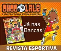 REVISTA ESPORTIVA CHOCOLATE. CLIQUE PARA CONHECER!